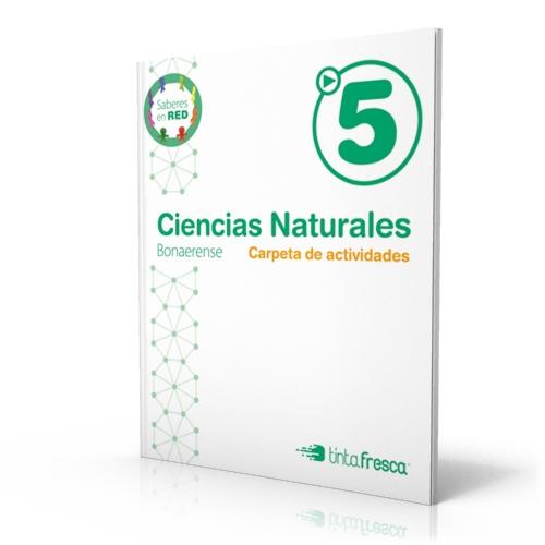 Ciencias Naturales 5 Bonaerense - Carpeta de actividades