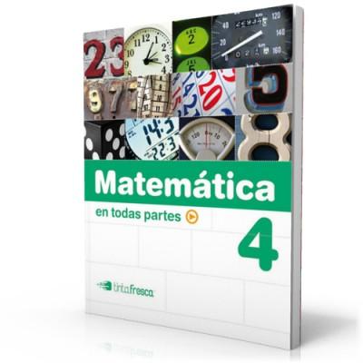 Matemática en todas partes 4