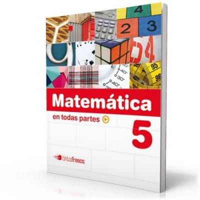 Matemática en todas partes 5