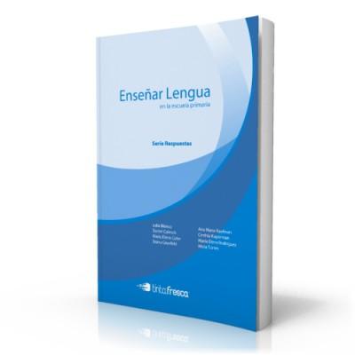 Enseñar Lengua en la escuela primaria