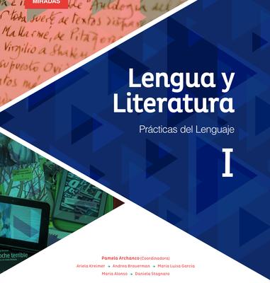 Lengua y Literatura I - Serie Nuevas Miradas
