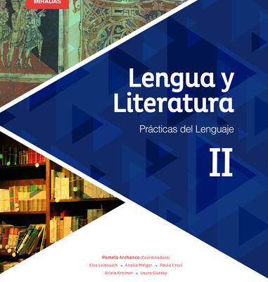 Lengua y Literatura II - Serie Nuevas Miradas